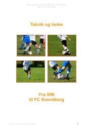 Teknik og tanke Fra SfB til FC Svendborg - KlubCMS - DBU