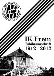 100 års jubilæumsskrift - IK Frem Sønderup/Suldrup - DBU