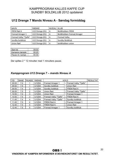 Spille plan for Kalles Kaffe Cup - Sundby Boldklub