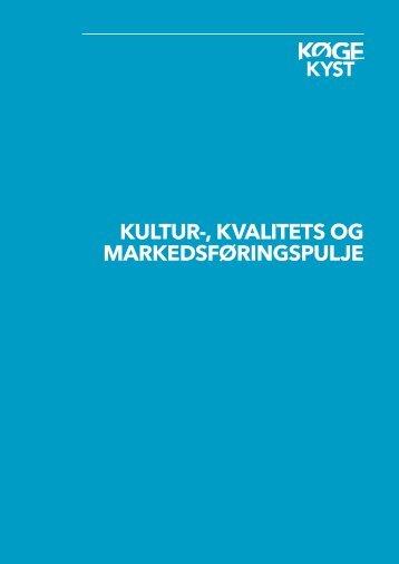 Kultur-, Kvalitets og MarKedsføringspulje - Køge Kyst
