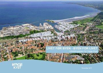 Download hele udviklingsplanen for Køge Kyst i lavere kvalitet