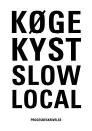 Karres en brands m.fl.: Procesbeskrivelse - Køge Kyst