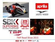 TMP Road Show 2013 - MC Touring Club