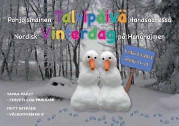 Talvipäivän ohjelma - Vinterdagens program 2013 - Hanaholmen