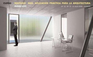 curso 3dstudio max. aplicación práctica para la arquitectura avanzado