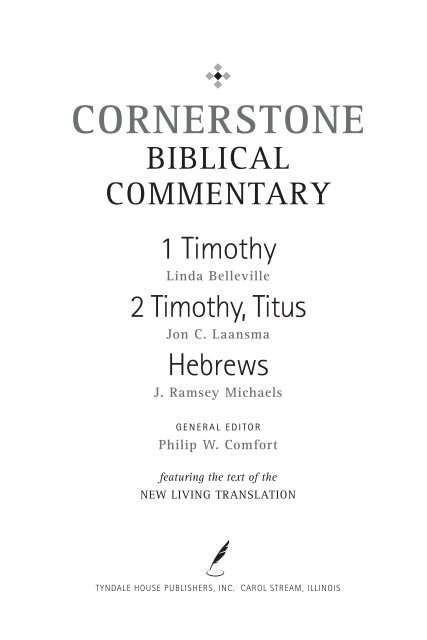 Cornerstone Biblical Commentary: 1 Timothy, 2 Timothy, Titus