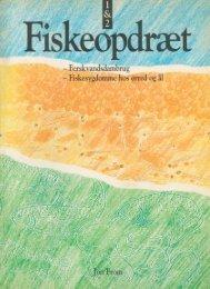 Fiskeopdræt 1 & 2 - Runkebjerg.dk