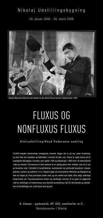 FLUXUS OG NONFLUXUS FLUXUS - Skoletjenesten