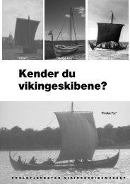 Kender du vikingeskibene? - Skoletjenesten