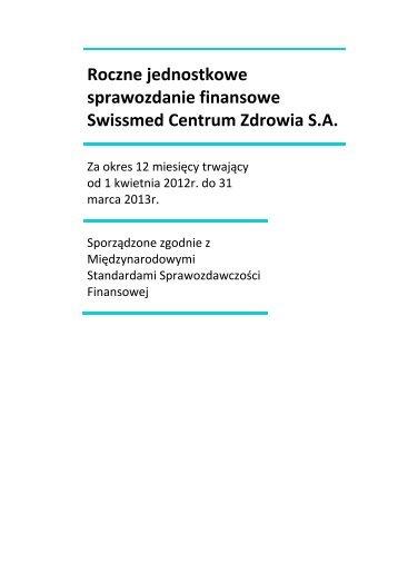 Roczne jednostkowe sprawozdanie finansowe Swissmed Centrum ...