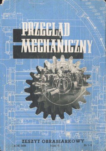 PRZEGLĄD MECHANICZNY 1/1939