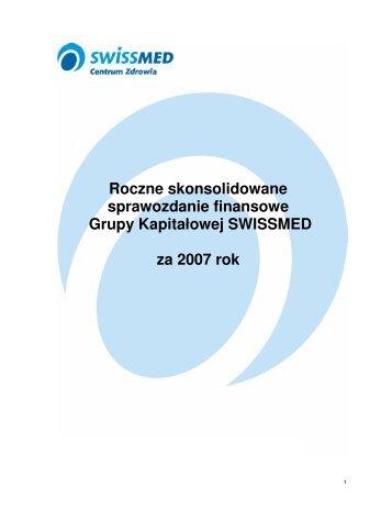 Skonsolidowane sprawozdanie finansowe Grupy ... - Swissmed