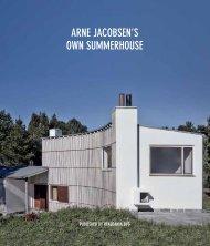 ARNE JACOBSEN'S OWN SUMMERHOUSE - Realdania Byg