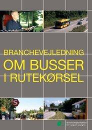 Branchevejledning om busser i rutekørsel - BAR transport og engros