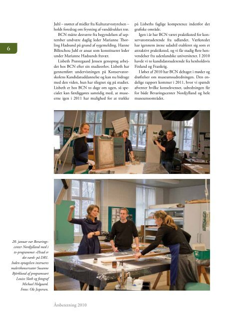 BCN's årsberetning 2010 - Bevaringscenter Nordjylland