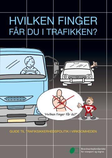 Guide til trafiksikkerhedspolitik i virksomheden - BAR transport og ...