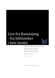 Rapport Live fra Ramasjang fra biblioteker i hele ... - Kulturstyrelsen