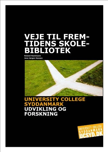 Veje til fremtidens skolebibliotek - Læremiddel.dk