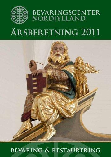 BCN's Årsberetning 2011.pdf - Bevaringscenter Nordjylland