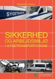 Sikkerhed og arbejdsmiljø i sygetransportvogne - BAR transport og ...