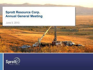 Presentation - Sprott Resource Corp.