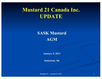 Download presentation: PDF (528 KB) - Saskatchewan Mustard ...