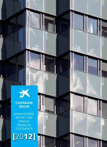 management report and annual financial statements 2012 - la Caixa
