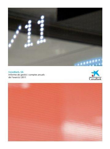 Informe de gestió i comptes anuals de l'exercici 2011 - la Caixa