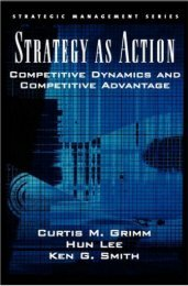 Strategy As Action : Competitive Dynamics and Competitive ...
