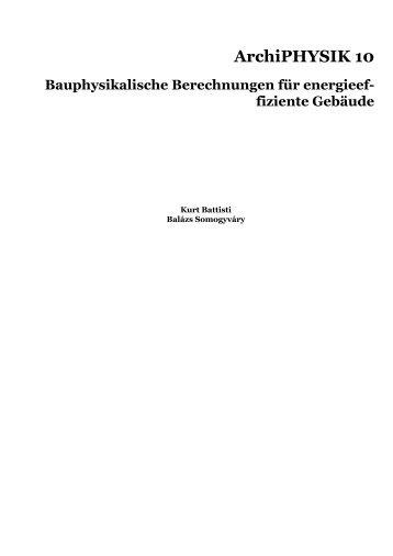ArchiPHYSIK 10 - Bauphysikalische Berechnungen für ...