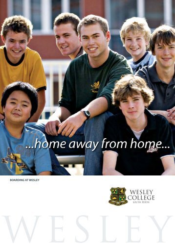 BOARDING AT WESLEY - Wesley College