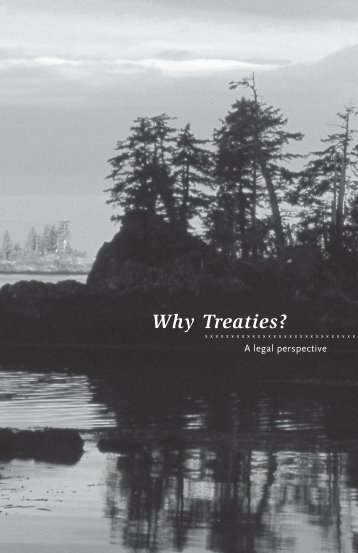 Why Treaties? (pdf) - BC Treaty Commission