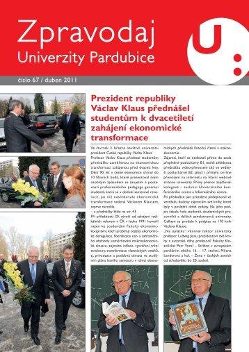 Zpravodaj číslo 67 duben 2011 - Dokumenty - Univerzita Pardubice