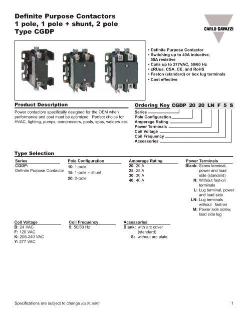 Definite Purpose Contactors 1 pole, 1 pole + shunt, 2 pole