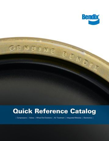 Quick Reference Catalog - Bendix