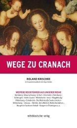 Reiseführer Wege zu Cranach