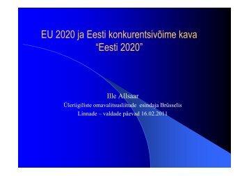 Ille Allsaar EU 2020 ja Eesti konkurentsivõime kava - Eesti Linnade Liit