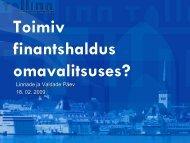 Toimiv finantshaldus omavalitsuses? - Eesti Linnade Liit