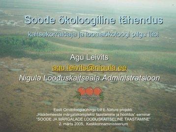 Soode ökoloogiline tähendus kaitsekorraldaja ja loomaökoloogi ...