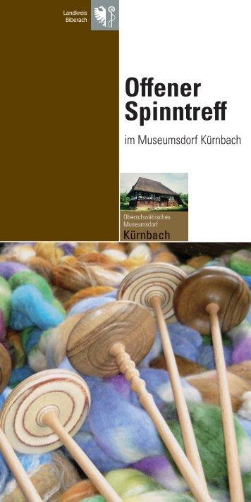 Offener Spinntreff - Museumsdorf Kürnbach