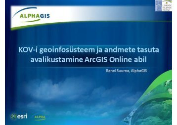 KOV-i geoinfosüsteem ja andmete tasuta ... - Eesti Linnade Liit