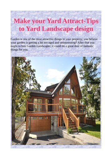 Make your Yard Attract-Tips to Yard Landscape design