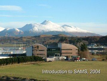 Introduction to SAMS. December 2004 - ecasa