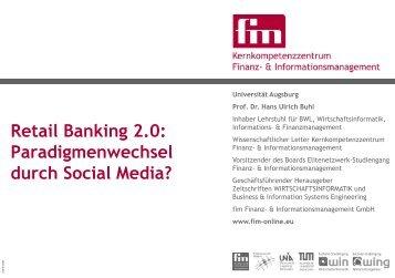 Retail Banking 2.0: Paradigmenwechsel durch Social Media?