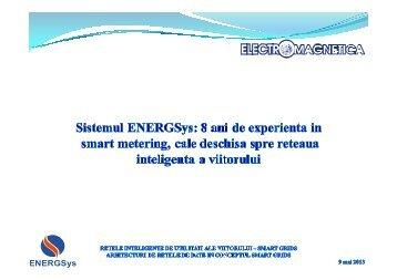 Sistemul EnergSys: 8 ani de experienta in smart metering ... - Cnr -cme