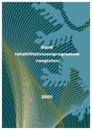 Valik rehabilitatsiooniprogramme vanglates 2005 - Kuriteoennetus