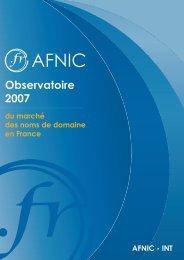 Observatoire des noms de domaine en France - Edition 2007 - Afnic