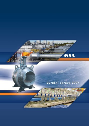 Výroční zpráva 2007 - MSA, a.s.