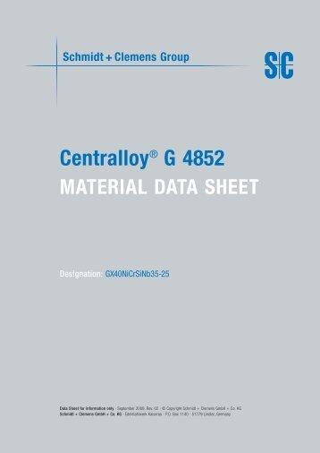 Centralloy® G 4852 - Schmidt+Clemens
