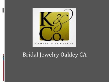 Bridal Jewelry Oakley CA